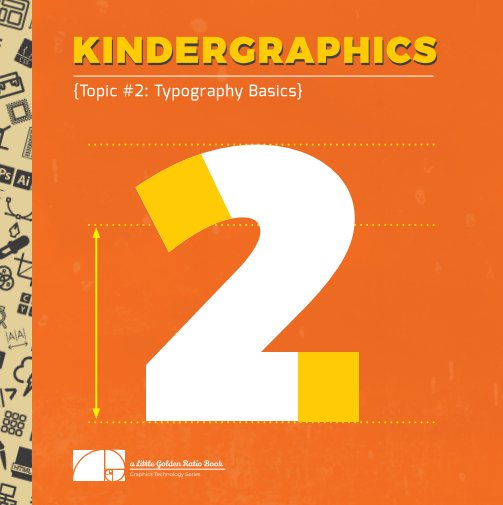 View Kindergraphics : Typography Basics by John Sousa