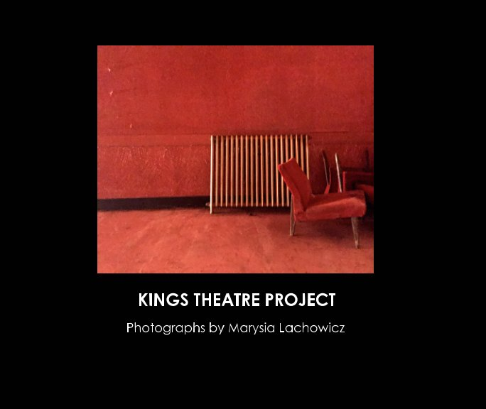 View Kings Theatre Project by Marysia Lachowicz