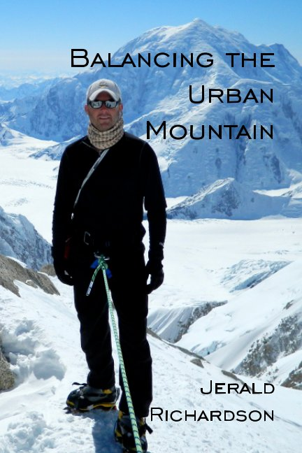 View Balancing the Urban Mountain by Jerald L Richardson
