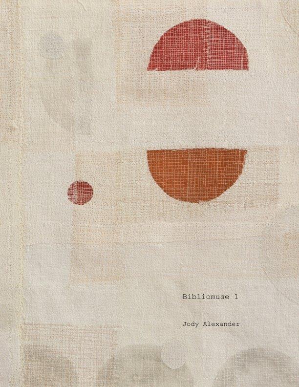 View Bibliomuse 1 by Jody Alexander