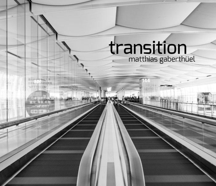 View transition by matthias gaberthüel