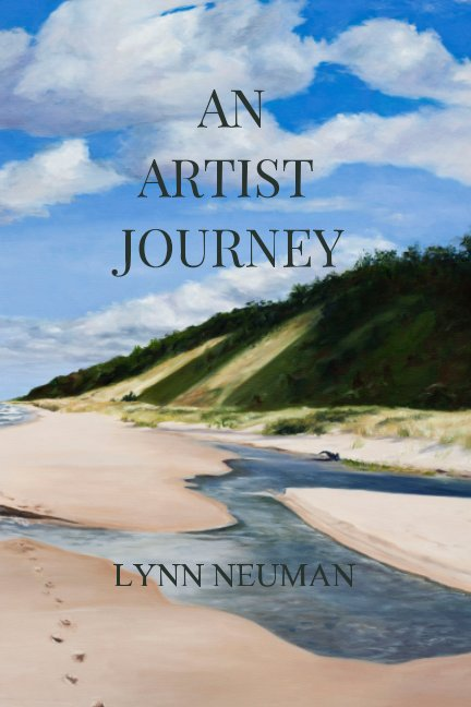 View An Artist Journey by Lynn Neuman