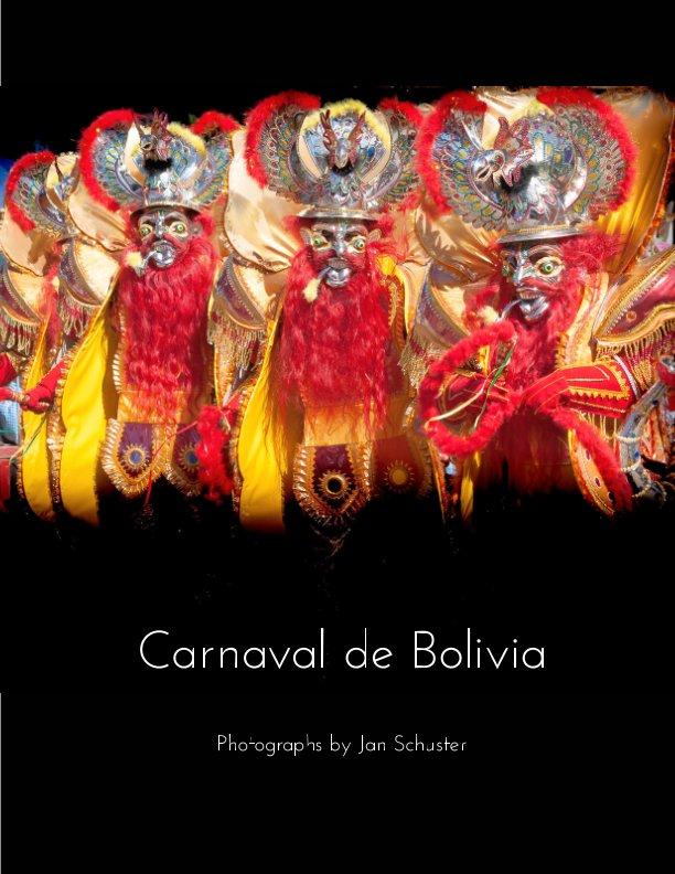 Carnaval de Bolivia nach Jan Schuster anzeigen