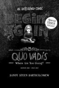 BEGIN AGAIN - Quo Vadis