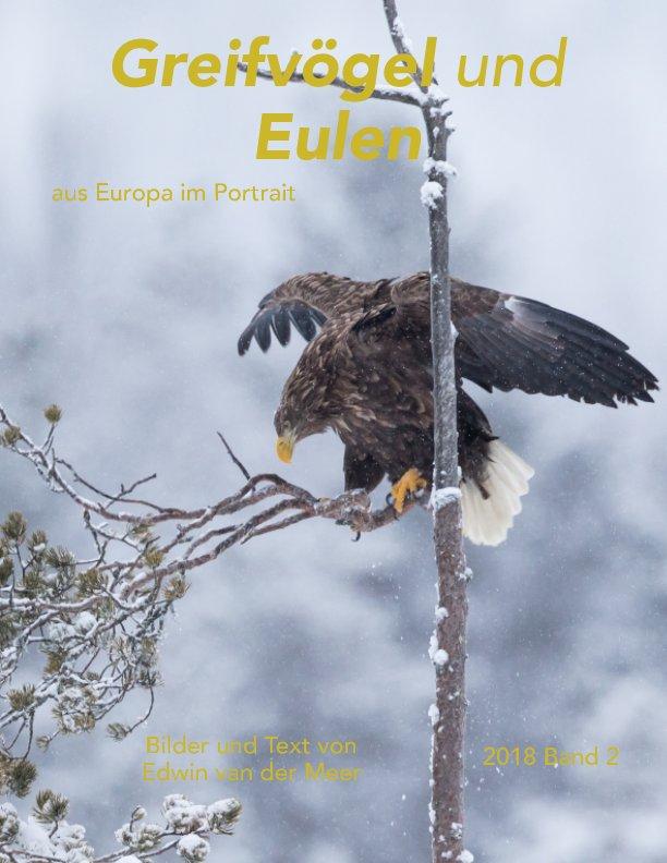 Bekijk Greifvögel und Eulen Europas op Edwin van der Meer