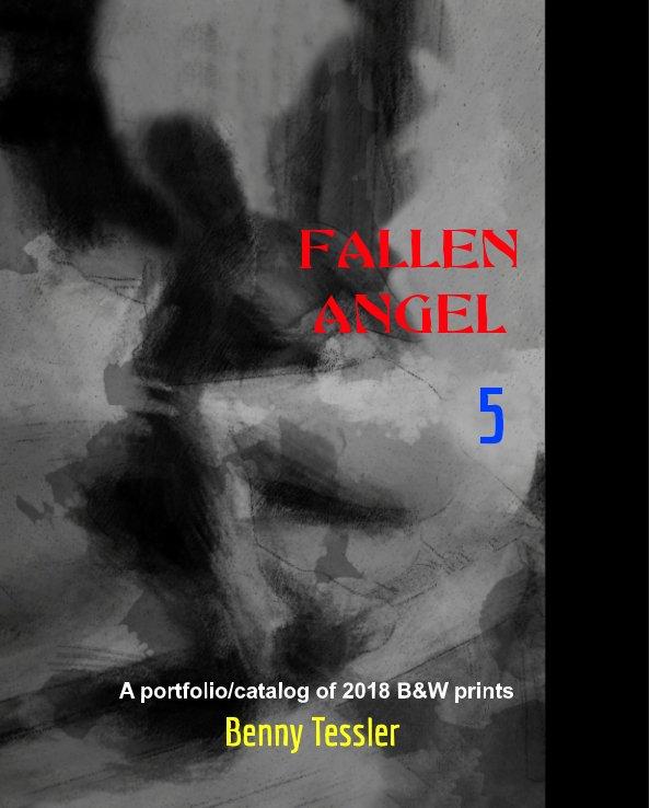 2018 - Fallen Angel 5 nach BENNY TESSLER anzeigen