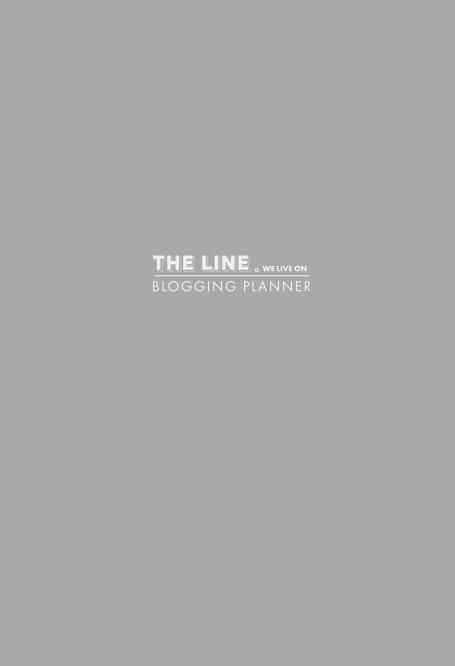 Visualizza The Line We Live On Blogging Planner (Grey) di Amanda Nicholls + Chris Downes