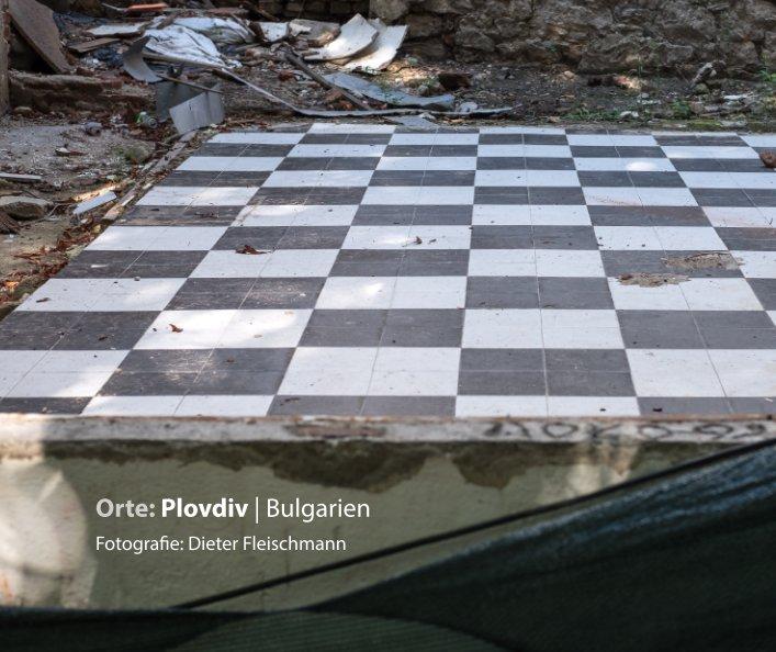 Plovdiv/Bulgarien nach Dieter Fleischmann anzeigen