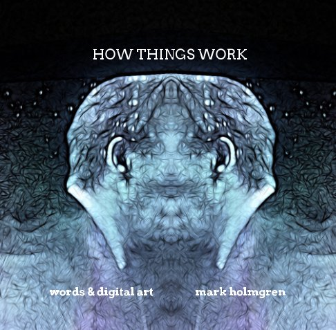 View How Things Work by Mark Holmgren