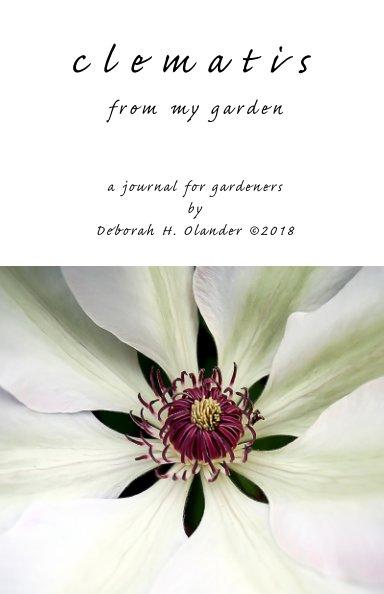 Ver clematis from my garden por Deborah H. Olander