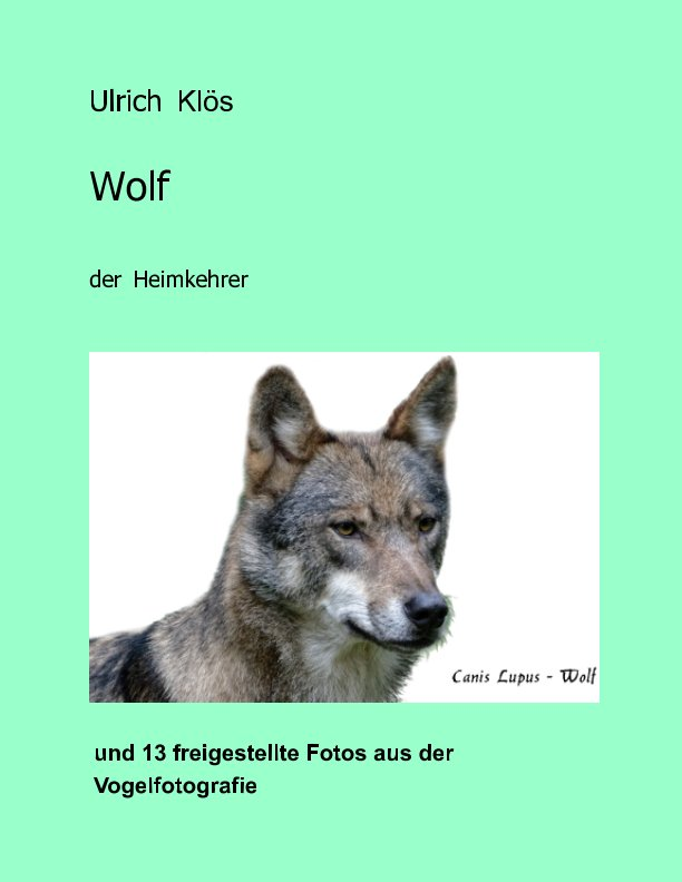 Wolf nach ulrich klös anzeigen