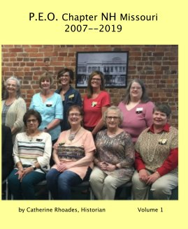 PEO Chapter NH Missouri 2007--2019 book cover