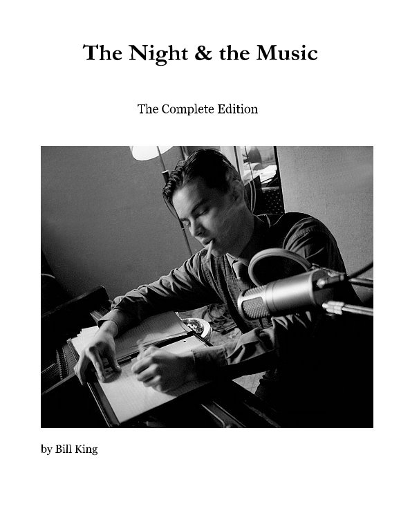 View The Night and the Music by Bill King