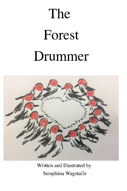 View The Forest Drummer by Seraphina Wagstaffe