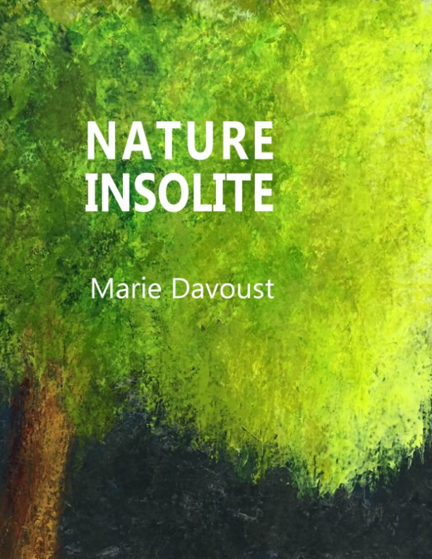 View Nature Insolite by marie davoust
