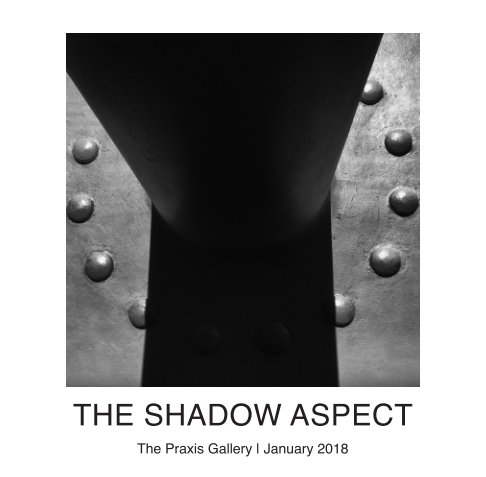 View The Shadow Aspect by The Praxis Gallery