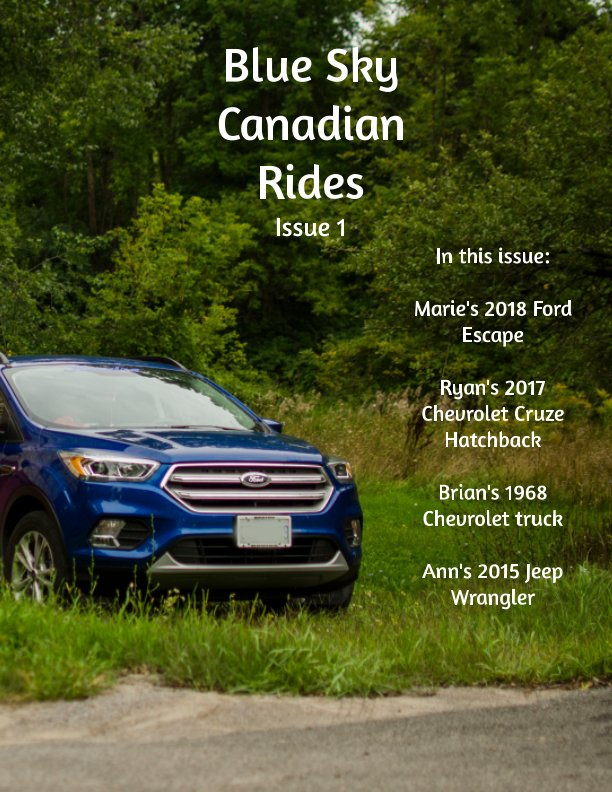 View Blue Sky Canadian rides issue 1 by Marie Dempsey