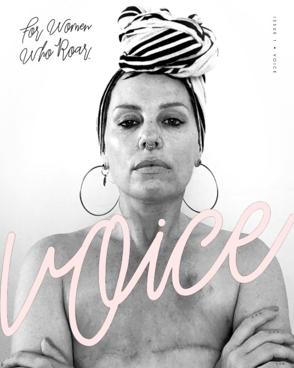 View For Women Who Roar: ISSUE 1: Voice by For Women Who Roar