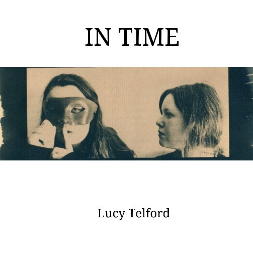 View In Time by Lucy Telford