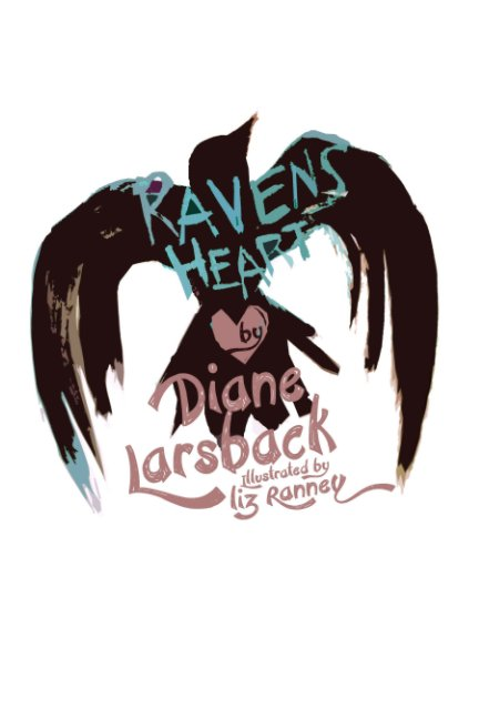 View Raven's Heart by Diane Larsback