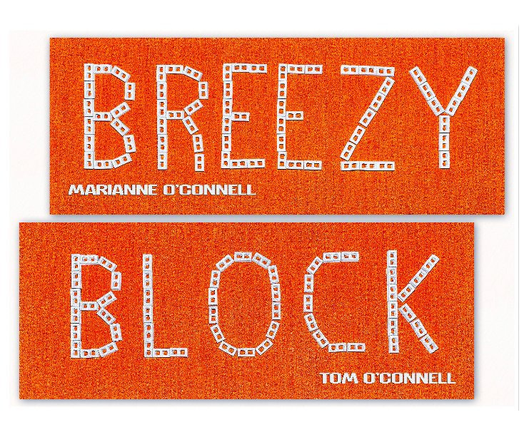 View Breeze Block by Marianne and Tom O'Connell