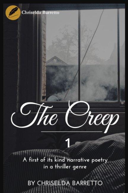 View The Creep by Chriselda Barretto