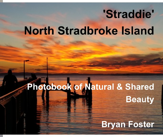 View Straddie - North Stradbroke Island by Bryan Foster