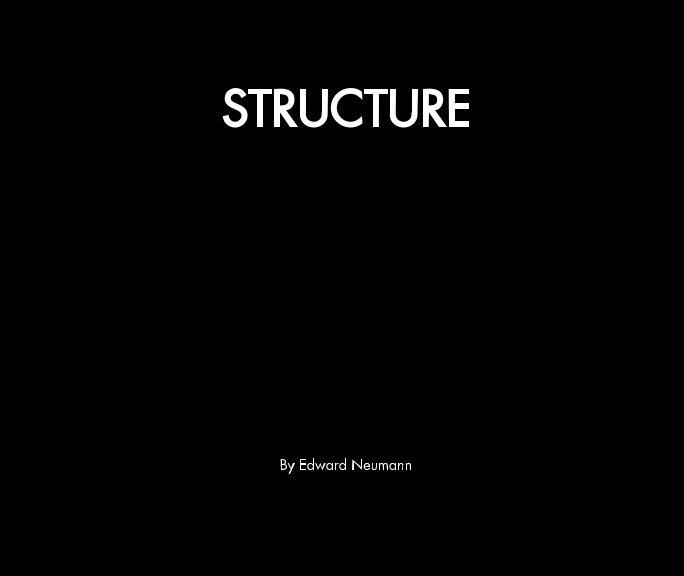 View Structure by Edward Neumann