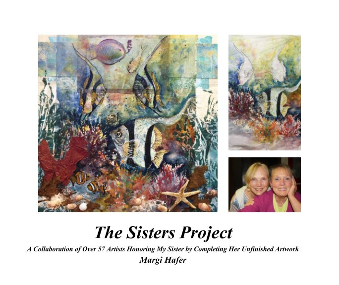 View The Sisters Project by Margi Hafer