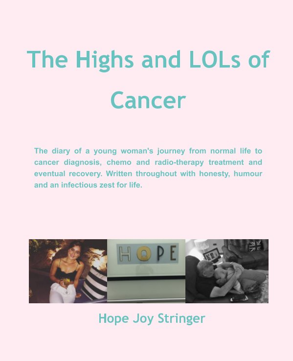 Ver The Highs and LOLs of Cancer por Hope Joy Stringer