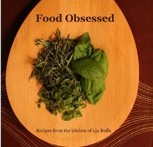 Ver Food Obsessed por Lia Buffa