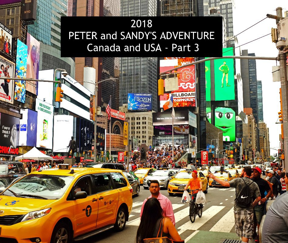 2018 PETER and SANDY'S ADVENTURE Canada and USA - Part 3 nach PETER BURNS anzeigen