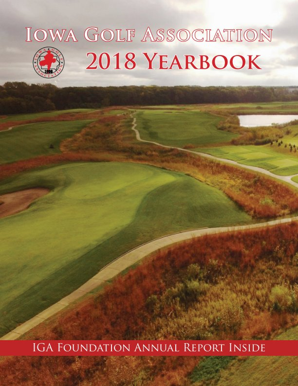 View 2018 IGA Yearbook by Iowa Golf Association