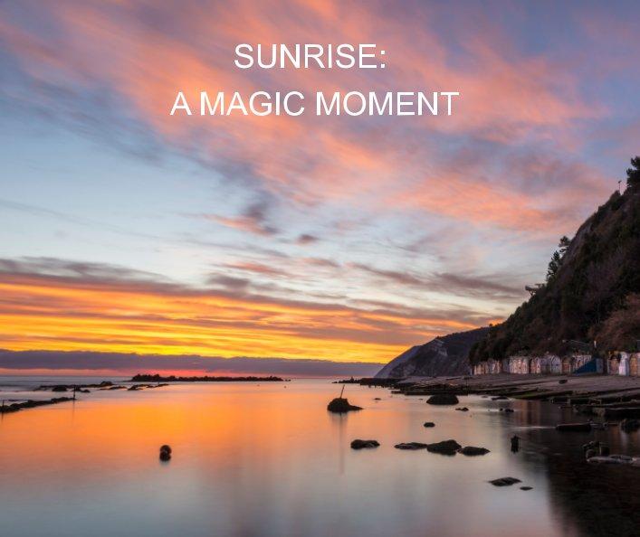 Visualizza Sunrise: a magic moment di Marco Bordoni