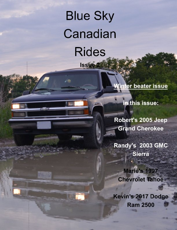 View Blue Sky Canadian Rides issue 2 by Marie Dempsey