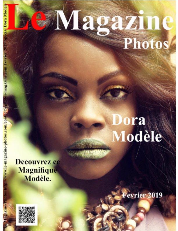 View Le Magazine-Photos Spécial Dora Modèle by D Bourgery Le Magazine-Photos