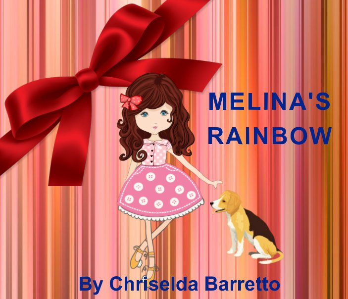 View Melina's Rainbow by CHRISELDA BARRETTO
