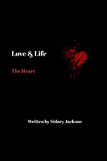 Visualizza Love and Life di Sidney Jackson