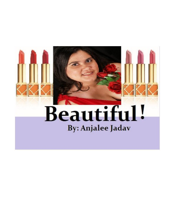 View Beautiful! by Anjalee Jadav