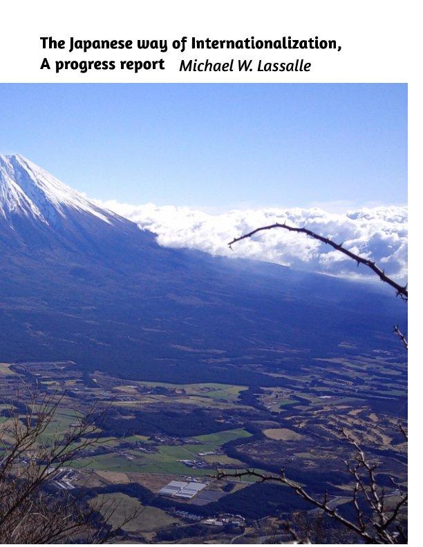 Ver The Japanese way of Internationalization,  A progress report por Michael W. Lassalle