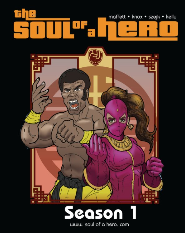 View The Soul of a Hero-Season 1 by DL Maffett
