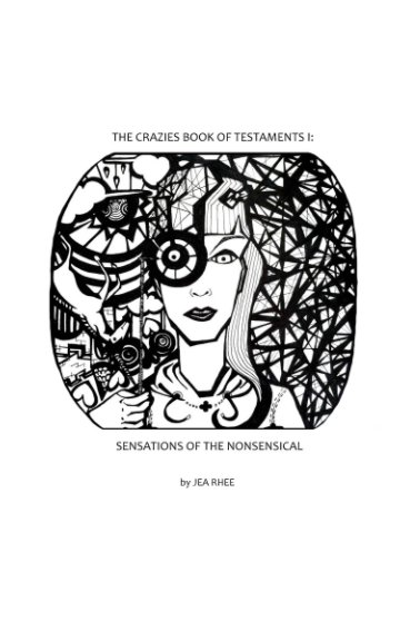 View The Crazies Book Of Testaments I: by Jea Rhee