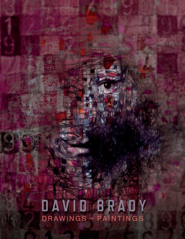 DAVID BRADY - Drawings and Paintings nach David Brady anzeigen