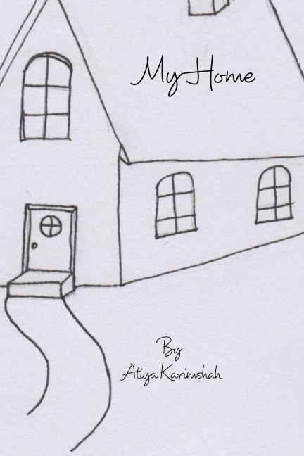 Ver My Home por Atiya Karimshah
