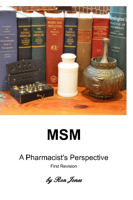 View MSM A Pharmacist's Perspective  First Revision by Ron Jones