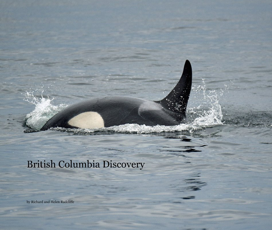 View British Columbia Discovery by Richard and Helen Radcliffe