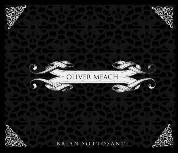 View Oliver Meach by Brian Sottosanti