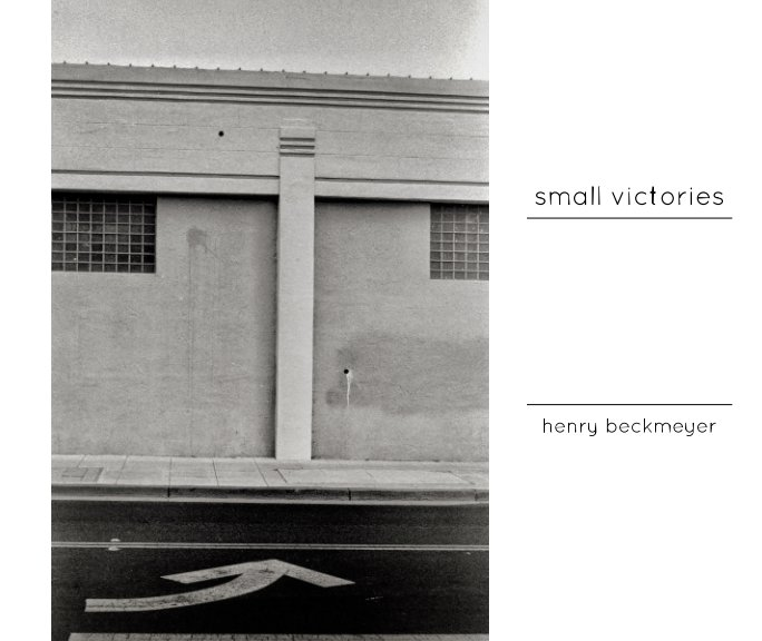 Ver Small Victories por Henry Beckmeyer