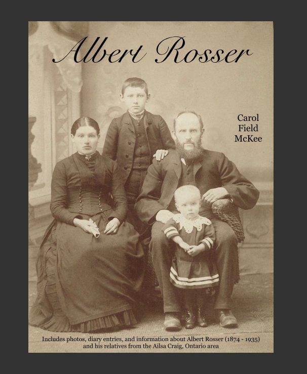 View Albert Rosser by Carol Field McKee