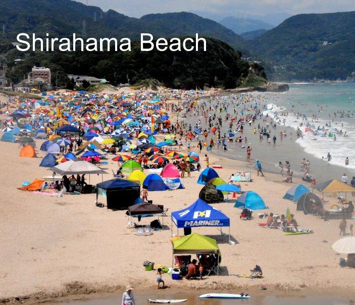 View Shirahama Beach in Shirahama-cho, Japan by MyPictureman, Gary G Kinard